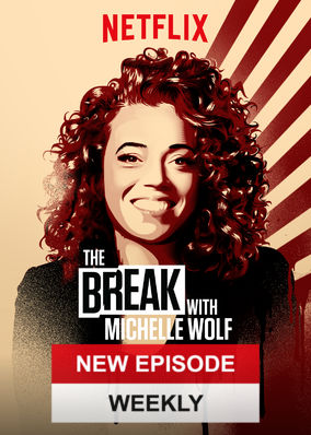 Break with Michelle Wolf, The - Season 1